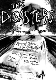 """The Disasters"""